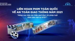 Phát động liên hoan phim toàn quốc về An Toàn Giao Thông năm 2021